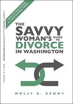 The Savvy Woman's Guide to Divorce in Washington