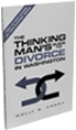 The Thinking Man's Guide to Divorce in Washington